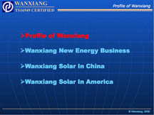 Wanxiang Energy | Universal LED | Solar Power Products | Universal